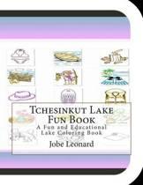 Tchesinkut Lake Fun Book