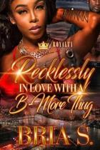Recklessly in Love with a B-More Thug 3