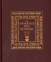 The Anchor Yale Bible Dictionary, A-C