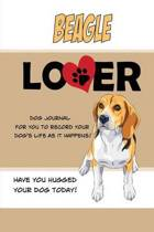 Beagle Lover Dog Journal