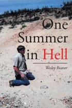 One Summer in Hell