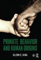 Primate Behavior and Human Origins