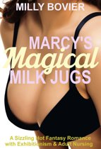 Marcy's Magical Milk Jugs