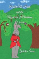 Rabbit No-Pants and the Mysteries of Pantaloon Woods