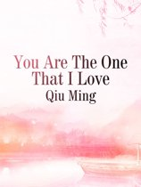 You Are The One That I Love