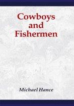 Cowboys and Fishermen