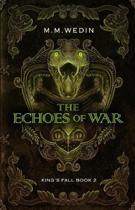 The Echoes of War