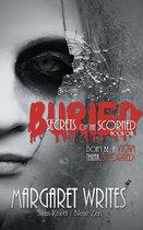 Buried Secrets of the Scorned
