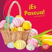 ¡Es Pascua! (It's Easter!)