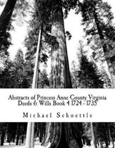 Abstracts of Princess Anne County Virginia Deeds & Wills Book 4 1724 - 1735