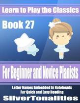 Learn to Play the Classics Book 27