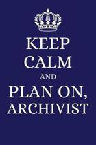 Keep Calm and Plan on Archivist