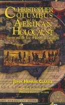 Christopher Columbus and the Afrikan Holocaust
