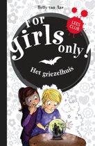 For Girls Only! - Het griezelhuis