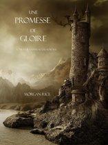 Une Promesse De Gloire (Tome n 5 de l'Anneau du Sorcier)