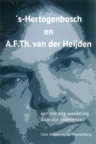 's-Hertogenbosch en A.F.Th. van der Heijden