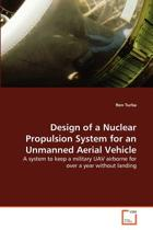 Design of a Nuclear Propulsion System for an Unmanned Aerial Vehicle