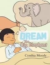 Dream, the Big Elephant