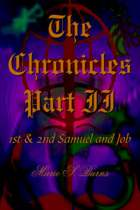The Chronicles Part II