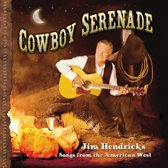 Cowboy Serenade: Songs from the American West