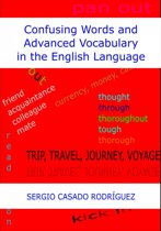 Confusing Words and Advanced Vocabulary in the English Language