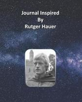 Journal Inspired by Rutger Hauer