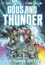 Gods and Thunder - A Graphic Novel of Old Norse Myths
