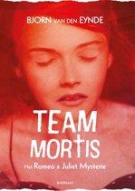Team Mortis 1 - Het Romeo & Juliet mysterie