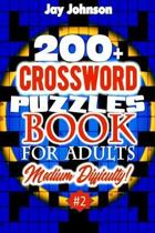 200+ CROSSWORD PUZZLES BOOK For Adults Medium Difficulty!