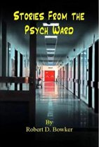 Stories From the Psych Ward