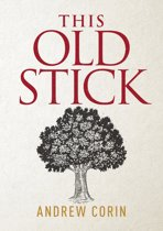 This Old Stick