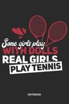Real Girls Play Tennis Notebook: Game Record Notebook (6x9 inches) with Blank Pages ideal as a Tournament Tracking Journal. Perfect as a Training Book
