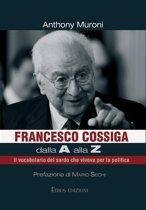 Francesco Cossiga dalla A alla Z