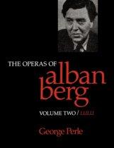 The Operas of Alban Berg, Volume II