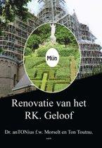 Mijn renovatie van het RK. geloof