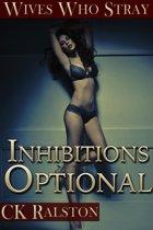 Inhibitions Optional