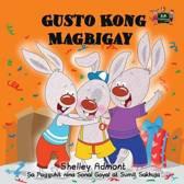 Gusto Kong Magbigay