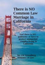 There Is No Common Law Marriage in California