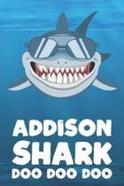 Addison - Shark Doo Doo Doo