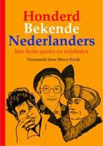 Honderd Bekende Nederlanders – hun beste quotes en wijsheden