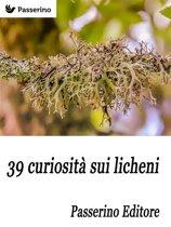 39 curiosità sui licheni