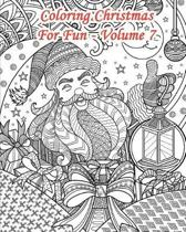 Coloring Christmas for Fun - Volume 7