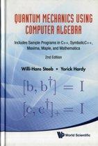 Quantum Mechanics Using Computer Algebra