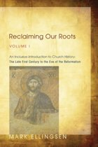Reclaiming Our Roots, Volume I