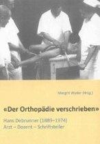 «Der Orthopädie verschrieben»