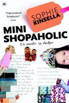 De Shopaholic!-serie - Mini shopaholic