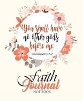 Faith Journal Faith Notebook you Shall Have No Other Gods Before Me Deuteronomy 5