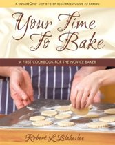 Your Time to Bake