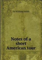 Notes of a Short American Tour