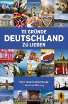 111 Gründe, Deutschland zu lieben